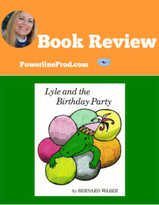 Lyle and the Birthday Party Book Review