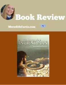 The Secrets of Ancient Man Book Review