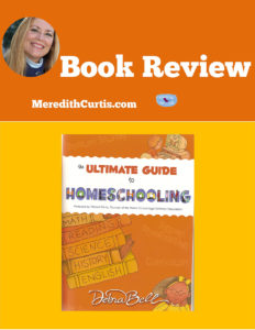The Ultimate Guide to Homeschooling Book Review
