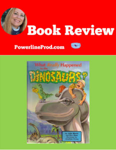What Really Happened to the Dinosaurs Book Review