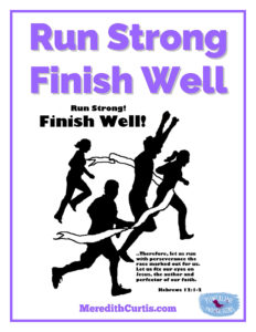 Run Strong Finish Well