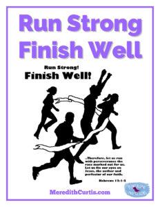 Run Strong Finish Well