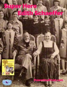 Super Hero Edith Schaeffer