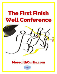 The First Finish Well Conference