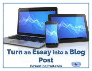 Turn an Essay into a Blog Post