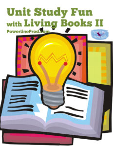 Unit Study Fun with Living Books II