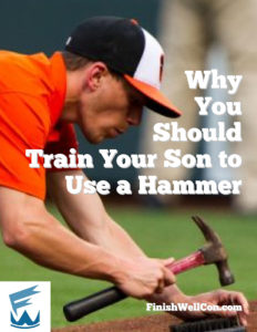 Why You Should Train Your Son to Use a Hammer