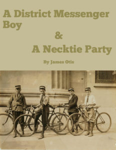 A District Messenger Boy & A Necktie Party