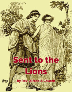 Sent to the Lions by Rev AJ Church