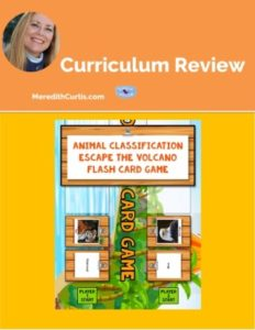 Homeschool Curriculum Review of Animal Classification Escape the Volcano Flash Card Game