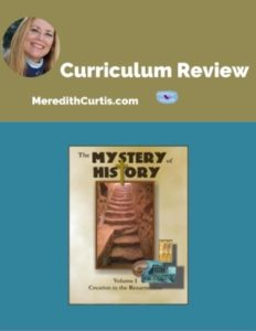Homeschool Curriculum Review of Mystery of History Volumes I & II