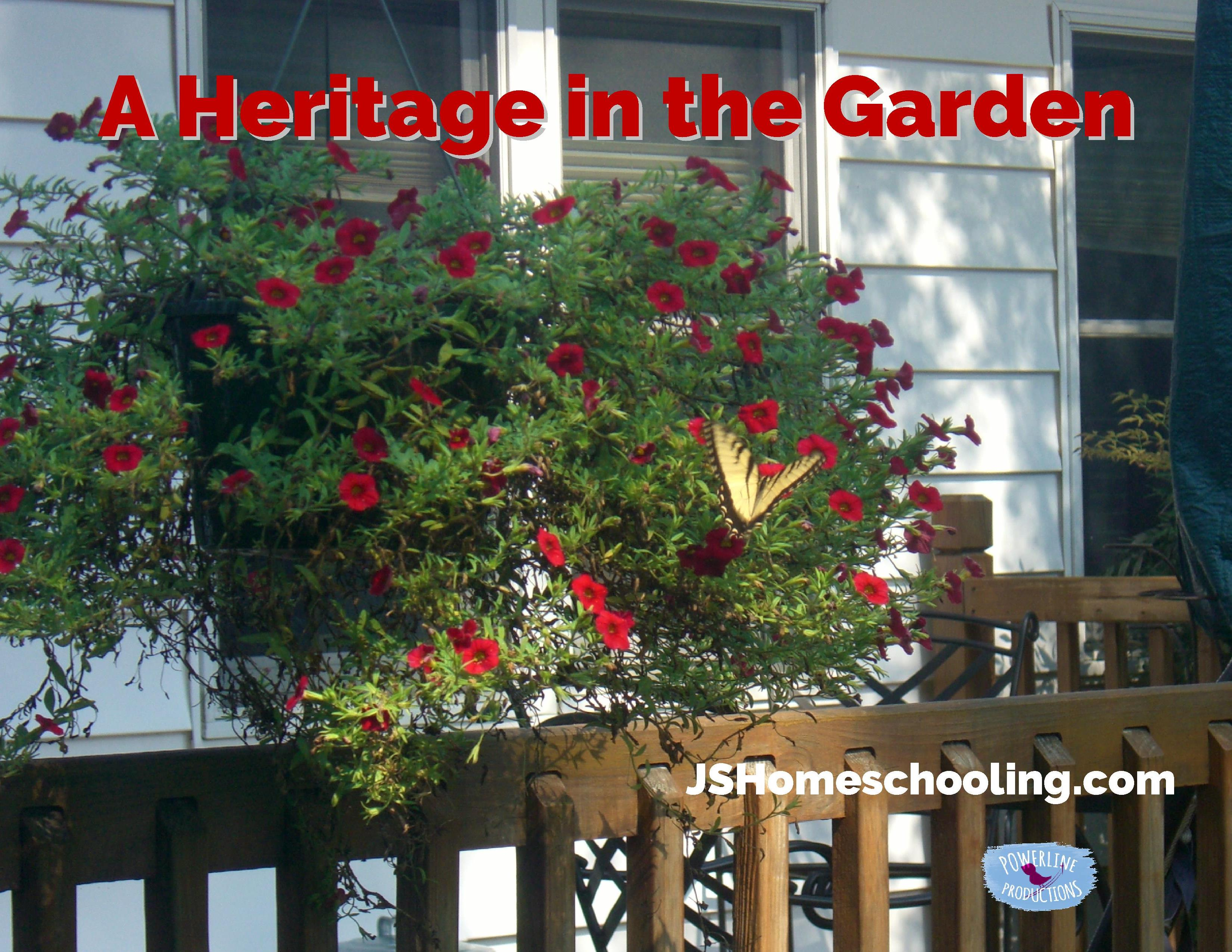 A Heritage in the Garden